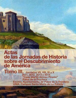ACTAS DE LAS JORNADAS DE HISTORIA SOBRE EL DESCUBRIMIENTO DE AMÉRICA. TOMO III