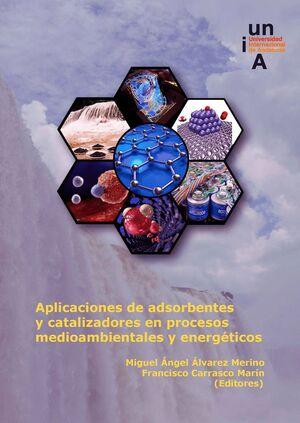 APLICACIONES DE ADSORBENTES Y CATALIZADORES EN PROCESOS MEDIOAMBIENTALES Y ENERGÉTICOS