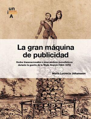 LA GRAN MÁQUINA DE PUBLICIDAD