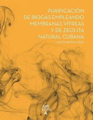 PURIFICACIÓN DE BIOGÁS EMPLEANDO MEMBRANAS VÍTREAS Y DE ZEOLITA NATURAL CUBANA
