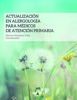 ACTUALIZACIÓN ALERGOLÓGICA PARA MÉDICOS DE ATENCIÓN PRIMARIA