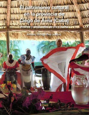 EL PATRIMONIO CULTURAL EN LA PROVINCIA DE CIEGO DE ÁVILA (CUBA)