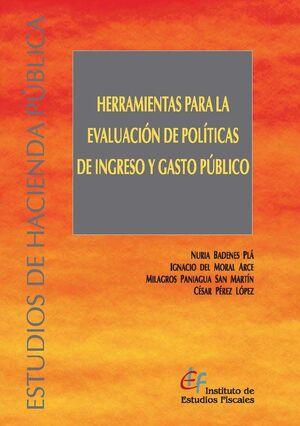 HERRAMIENTAS PARA LA EVALUACIÓN DE POLÍTICAS DE INGRESO Y GASTO PÚBLICO