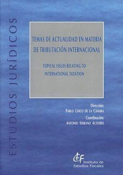 TEMAS DE ACTUALIDAD EN MATERIA DE TRIBUTACIÓN INTERNACIONAL