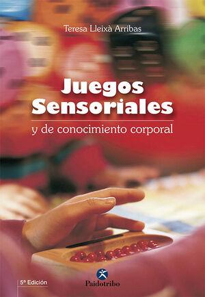 JUEGOS SENSORIALES Y DE CONOCIMIENTO CORPORAL