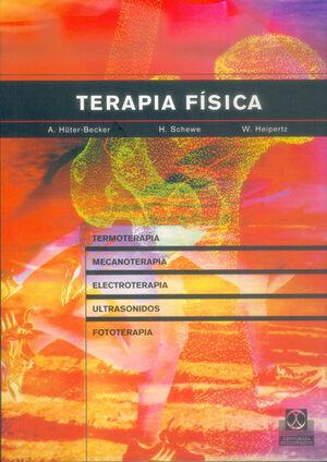 TERAPIA FÍSICA. TERMOTERAPIA, MECANOTERAPIA, ELECTROTERAPIA, ULTRASONIDOS, FOTOTERAPIA, INHALACIÓN