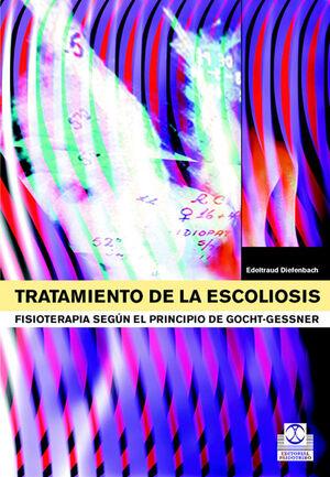 TRATAMIENTO DE LA ESCOLIOSIS. FISIOTERAPIA SEGÚN EL PRINCIPIO DE GOCHT-GESSNER (BICOLOR)