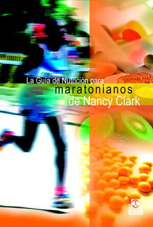 GUÍA DE NUTRICIÓN PARA MARATONIANOS DE NANCY CLARK, LA