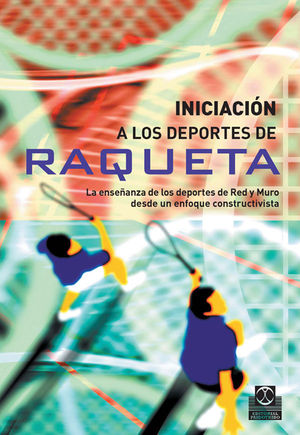 INICIACIÓN A LOS DEPORTES DE RAQUETA