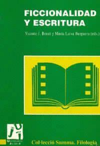 FICCIONALIDAD Y ESCRITURA
