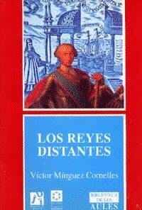 LOS REYES DISTANTES