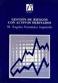 GESTIÓN DE RIESGOS CON ACTIVOS DERIVADOS