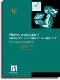 NUEVAS TECNOLOGÍAS Y FORMACIÓN CONTINUA EN LA EMPRESA. UN ESTUDIO PSICOSOCIAL