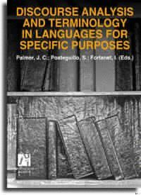 DISCOURSE ANALYISIS AND TERMINOLOGY  IN LANGUAGES FOR SPECIFIC PURPOSES