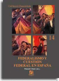 FEDERALISMO Y CUESTION FEDERAL EN ESPAÑA