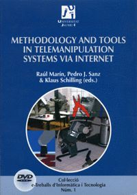 METHODOLOGY AND TOOLS IN TELEMANIPULATION SYSTEMS VIA INTERNET