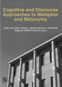 COGNITIVE AND DISCOURSE APPROACHES TO METAPHOR AND METONYMY