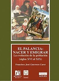 EL PALANCIA: NACER Y EMIGRAR