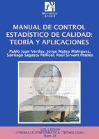 MANUAL DE CONTROL ESTADÍSTICO DE CALIDAD: TEORÍA Y APLICACIONES
