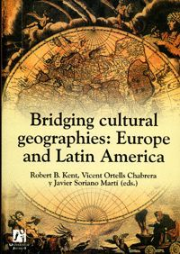 BRIDGING CULTURAL GEOGRAPHIE: EUROPE AND LATIN AMERICA
