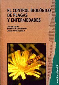 EL CONTROL BIOLÓGICO DE PLAGAS Y ENFERMEDADES