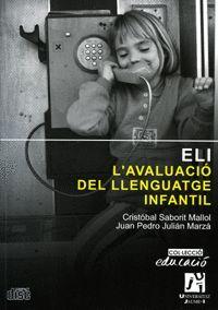 L'AVALUACIÓ DEL LLENGUATGE INFANTIL