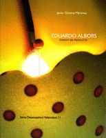 EDUARDO ALBORS. DISSENY DE PRODUCTE