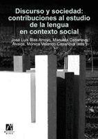 DISCURSO Y SOCIEDAD: CONTRIBUCIONES AL ESTUDIO DE LA LENGUA EN CONTEXTO SOCIAL