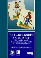 DE LABRADORES A SOLDADOS