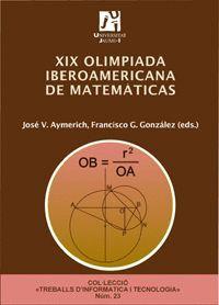 XIX OLIMPIADA IBEROAMERICANA DE MATEMÁTICAS