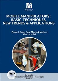MOBILE MANIPULATORS: BASIC TECHNIQUES, NEWS TRENDS & APPLICATIONS