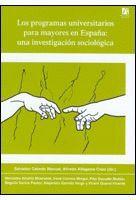 LOS PROGRAMAS UNIVERSITARIOS PARA MAYORES EN ESPAÑA: UNA INVESTIGACIÓN SOCIOLÓGICA
