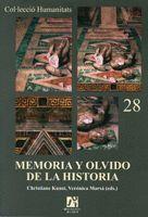 MEMORIA Y OLVIDO DE LA HISTORIA