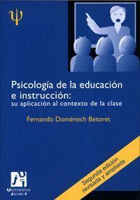 PSICOLOGÍA DE LA EDUCACIÓN E INSTRUCCIÓN: SU APLICACIÓN AL CONTEXTO DE LA CLASE