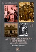 AUTORITARIS, CATÒLICS I REPUBLICANS. VINARÓS (1923-1931)