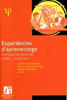 EXPERIÈNCIES D'APRENENTATGE: FORMACIÓ DE PERSONES ADULTES I UNIVERSITAT.