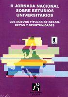 II JORNADA NACIONAL SOBRE ESTUDIOS UNIVERSITARIOS.