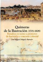 QUIMERAS DE LA ILUSTRACIÓN (1701-1808)