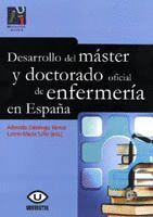 DESARROLLO DEL MÁSTER Y DOCTORADO OFICIAL DE ENFERMERÍA EN ESPAÑA