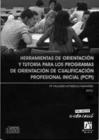 HERRAMIENTAS DE ORIENTACIÓN Y TUTORÍA PARA LOS PROGRAMAS DE ORIENTACIÓN DE CUALIFICACIÓN PROFESIONAL