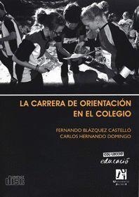LA CARRERA DE ORIENTACIÓN EN EL COLEGIO.
