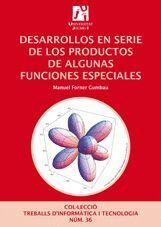 DESARROLLOS EN SERIE DE LOS PRODUCTOS DE ALGUNAS FUNCIONES ESPECIALES