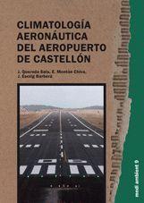 CLIMATOLOGÍA AERONÁUTICA DEL AEROPUERTO DE CASTELLÓN