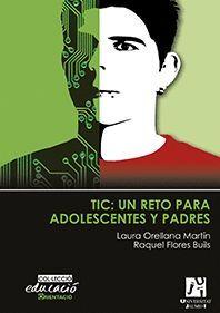 TIC: UN RETO PARA ADOLESCENTES Y PADRES.