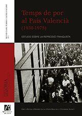 TEMPS DE POR AL PAÍS VALENCIÀ (1938-1975)