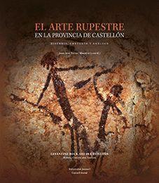 EL ARTE RUPESTRE EN LA PROVINCIA DE CASTELLÓN