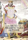 LAS ARTES Y LA ARQUITECTURA DEL PODER