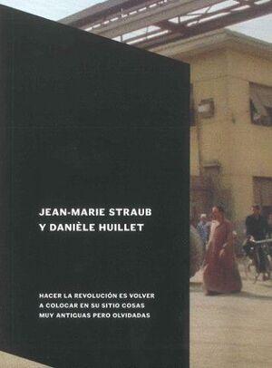 JEAN-MARIE STRAUB Y DANIÈLE HUILLET