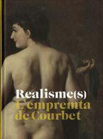 REALISME(S). L'EMPREMTA DE COURBET. MNAC