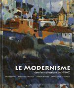 MODERNISME DANS LES COLLECTIONS DU MNAC/LE